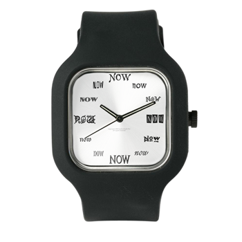 The NOW Watch - no matter what time it is, you're always in the NOW.